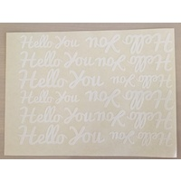 White Vinyl Hello You Sticker Sheet