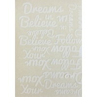 White Vinyl Believe in, Follow Your Dreams Sticker Sheet