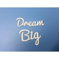Dream Big Wording x Ten Phrases